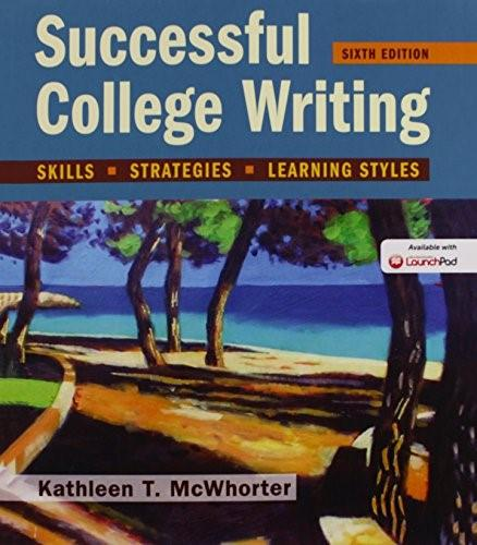 Successful College Writing: Skills, Strategies, Learning Styles 6 9781319051426