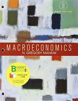 Loose-leaf Version for Macroeconomics 9e & LaunchPad for Mankiws Macroeconomics (Six Month Access) 9781319055431