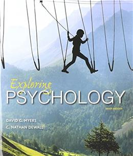 Exploring Psychology, by Myers, 10th Edition 10 PKG 9781319061470