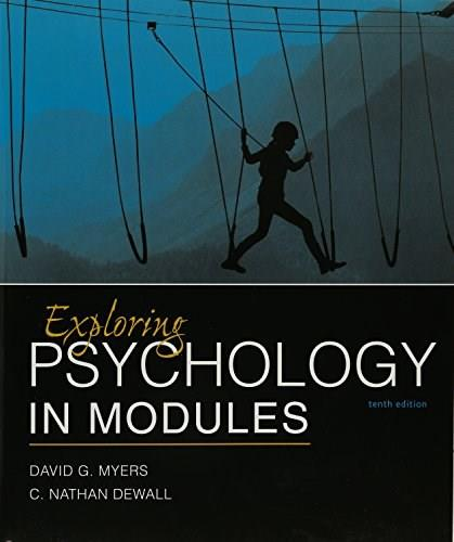 Exploring Psychology in Modules, by Myers, 10th Edition 9781319061524