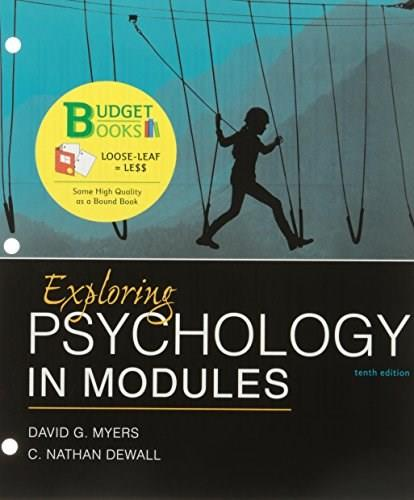Exploring Psychology in Modules, by Myers, 10th Edition 10 PKG 9781319061548