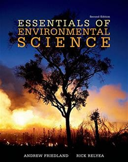 Essentials of Environmental Science, by Friedland, 2nd Edition 9781319065669