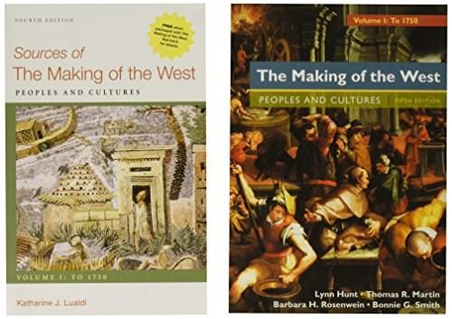 The Making of the West, Volume 1: To 1750 5e & Sources of The Making of the West, Volume I: To 1750 4e 9781319066635