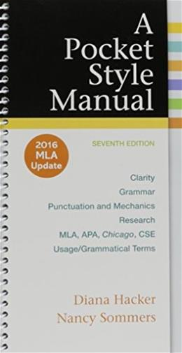 Pocket Style Manual, 2016 MLA Update Edition, by Hacker, 7th Edition 9781319083526