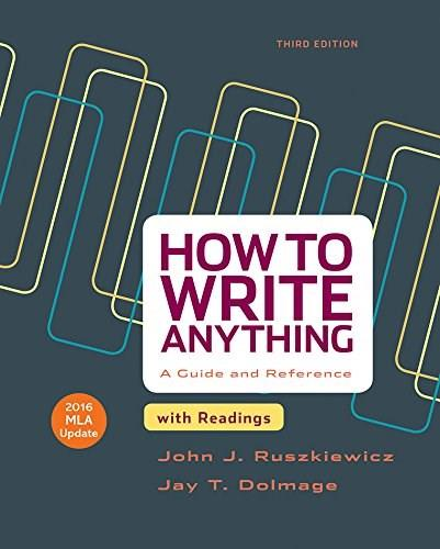 How to Write Anything with Readings with 2016 MLA Update 3 9781319085728
