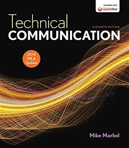 Technical Communication with 2016 MLA Update, by Markel, 11th Edition 9781319088088