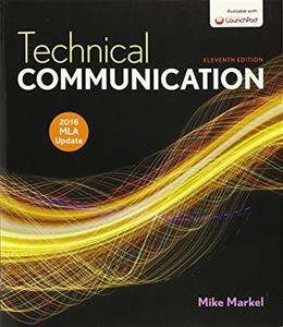 Technical Communication, MLA Update (2016)  11E & LaunchPad for Technical Communication (Six Months Access) 11E 9781319094997