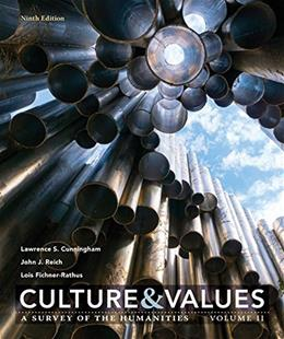 Culture and Values: A Survey of the Humanities, by Cunningham, 9th Edition 9781337102667