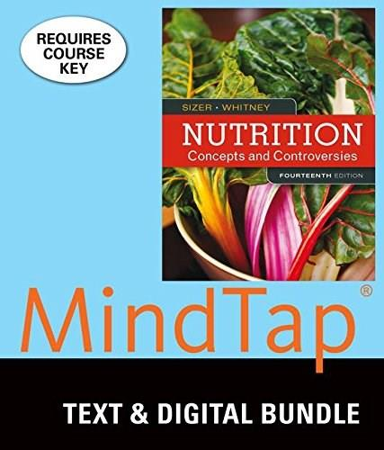 Bundle: Nutrition: Concepts and Controversies, Loose-leaf Version, 14th + LMS Integrated for MindTap Nutrition, 1 term (6 months) Printed Access Card 9781337127547