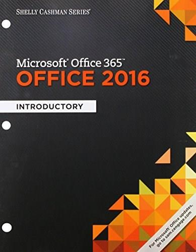 Shelly Cashman Series Microsoft Office 365 and Office 2016: Introductory, by Freund 9781337251037