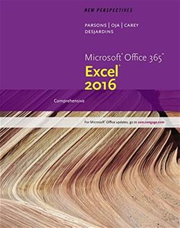 New Perspectives Microsoft Office 365: Excel 2016 Comprehensive, by Parsons 9781337251471