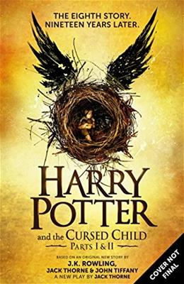 Harry Potter and the Cursed Child  Parts I and II, by Rowling, Special Rehearsal Edition Script 9781338099133