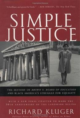 Simple Justice: The History of Brown v. Board of Education and Black America