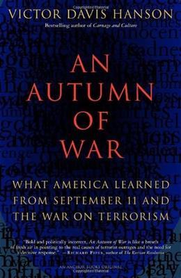 An Autumn of War: What America Learned from September 11 and the War on Terrorism Anchor Boo 9781400031139