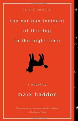 Curious Incident of the Dog in the Night Time, by Haddon 9781400032716