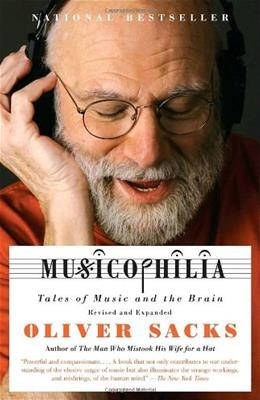 Musicophilia: Tales of Music and the Brain, by Sacks 9781400033539
