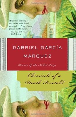 Chronicle of a Death Foretold, by Marquez 9781400034710