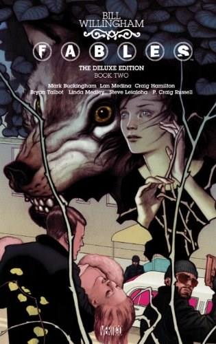 Fables: The Deluxe Edition Book Two 9781401228798