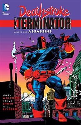 Deathstroke: The Terminator Vol. 1: Assassins 9781401254285
