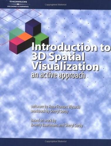 Introduction to 3D Spatial Visualization: An Active Approach, by Sorby, Workbook BK w/CD 9781401813895