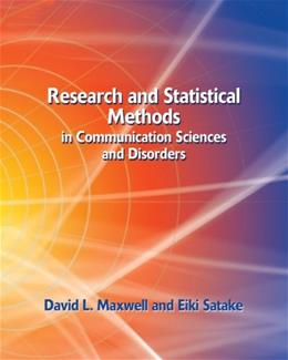 Research and Statistical Methods in Communication Sciences and Disorders, by Maxwell 9781401815677