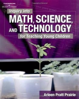 Inquiry Into Math, Science and Technology for Young Children, by Prarie 9781401833596