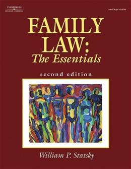 Family Law: The Essentials, by Statsky, 2nd Edition 9781401848279