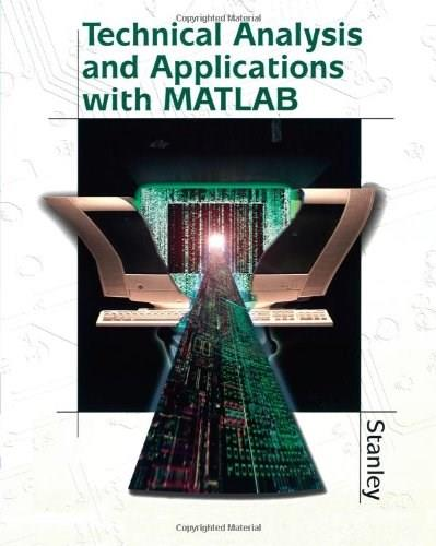 Technical Analysis And Applications With Matlab, by Stanley BK w/CD 9781401864811