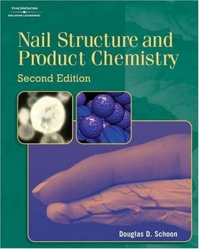 Nail Structure and Product Chemistry, by Schoon, 2nd Edition 9781401867096