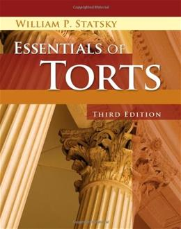 Essentials of Torts, by Statsky, 3rd Edition 9781401879648