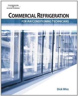 Commercial Refrigeration For  Air Conditioning Technicians, by Wirz BK w/CD 9781401880101