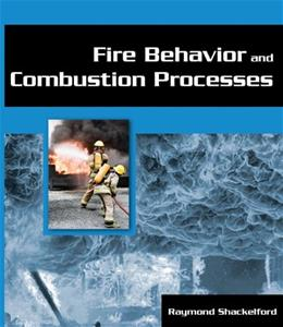 Fire Behavior and Combustion Processes 1 9781401880163