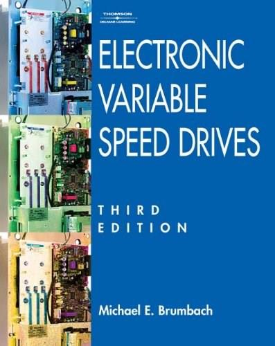 Electronic Variable Speed Drives, by Brumbach, 3rd Edition 9781401889623