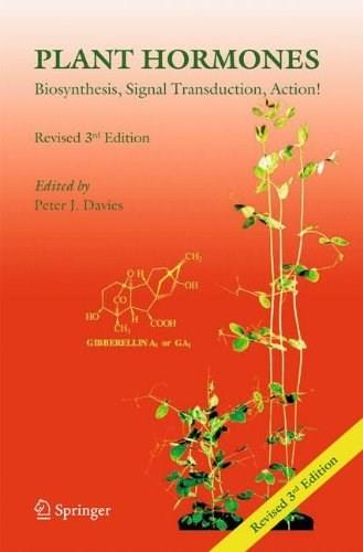 Plant Hormones: Biosynthesis, Signal Transduction, Action!, by Davies, 3rd Edition 9781402026850
