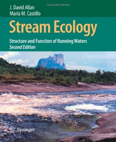 Stream Ecology: Structure and Function of Running Waters, by Allan, 2nd Edition 9781402055829