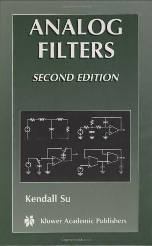 Analog Filters, by Su, 2nd Edition 9781402070334