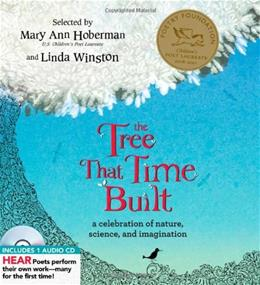 The Tree That Time Built: A Celebration of Nature, Science, and Imagination (A Poetry Speaks Experience) HAR/COM 9781402225178
