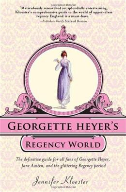 Georgette Heyers Regency World 9781402241369