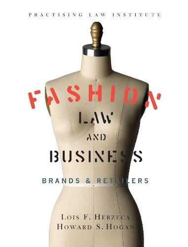 Fashion Law and Business: Brands and Retailers, by Herzeca 9781402420511