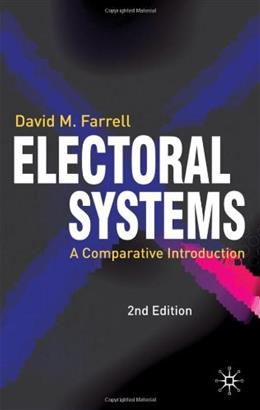 Electoral Systems: A Comparative Introduction, by Farrell, 2nd Edition 9781403912312