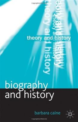 Biography and History, by Caine 9781403987266