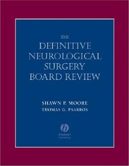 Definitive Neurological Surgery Board Review, by Moore 9781405104593