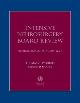 Intensive Neurosurgery Board Review, by Psarros 9781405104791