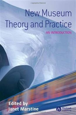 New Museum Theory And Practice: An Introduction, by Marstine 9781405105590