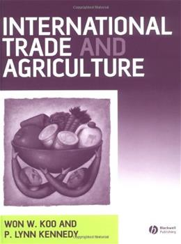 International Trade and Agriculture: Theories and Practices, by Koo 9781405108003