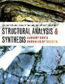 Structural Analysis and Synthesis: A Laboratory Course in Structural Geology, by Rowland, 3rd Edition 9781405116527