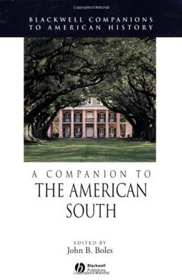 Companion to the American South, by Boles, by Boles 9781405121309