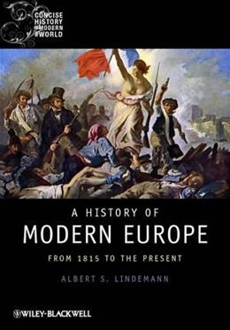 History of Modern Europe: From 1815 to the Present, by Lindemann 9781405121873