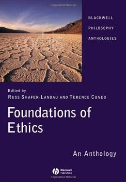 Foundations of Ethics: An Anthology, by Safer-Landau, 3rd Edition 9781405129527