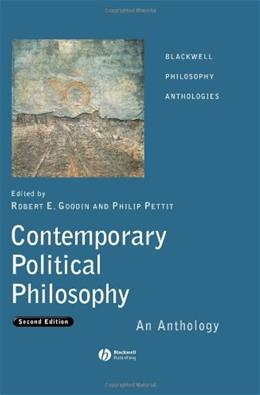 Contemporary Political Philosophy: An Anthology, by Goodin, 2nd Edition 9781405130653